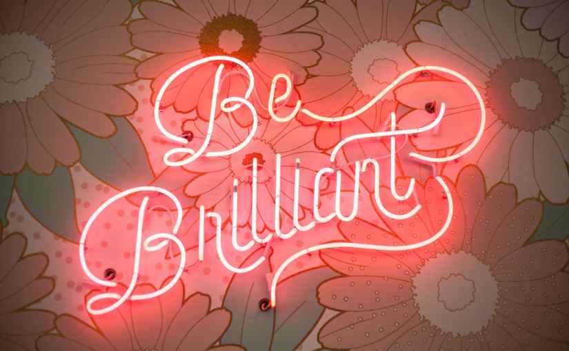 be brilliant neon light