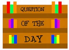 Question of theDay